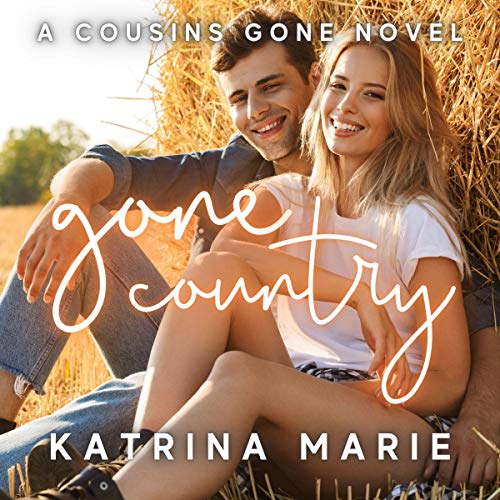 Gone Country Audiobook By Katrina Marie cover art