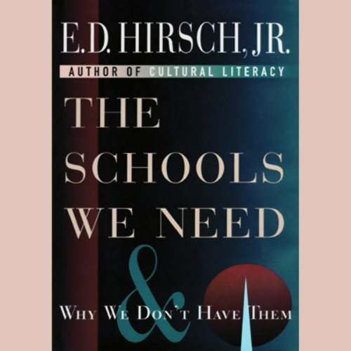 The Schools We Need audiobook cover art