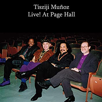 Tisziji Muñoz Live! At Page Hall