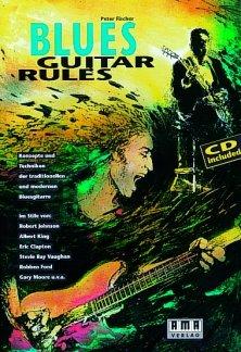 BLUES GUITAR RULES - arrangiert für Gitarre - mit CD [Noten / Sheetmusic] Komponist: FISCHER PETER