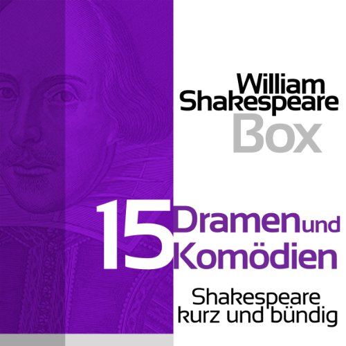 William Shakespeare: 15 Dramen und Komödien Titelbild