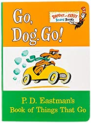 Go, Dog. Go!: P.D. Eastman's Book of Things That Go: P.D. Eastman