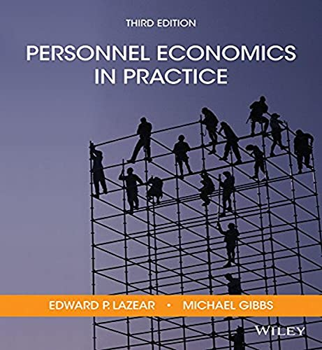 Compare Textbook Prices for Personnel Economics in Practice 3 Edition ISBN 9781118206720 by Lazear, Edward P.,Gibbs, Mike