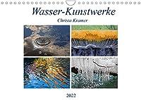 Wasser-Kunstwerke (Wandkalender 2022 DIN A4 quer): Naturfarben, Spiegelungen und Reflektionen am und im Wasser (Monatskalender, 14 Seiten )