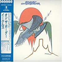 On the Border (Mlps) by The Eagles