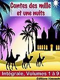 Contes des mille et une nuits (Intégrale Volumes 1 à 9) - Format Kindle - 2,02 €