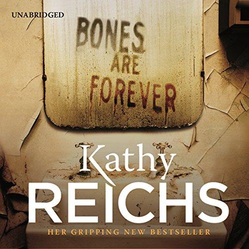 Bones Are Forever: (Temperance Brennan 15)