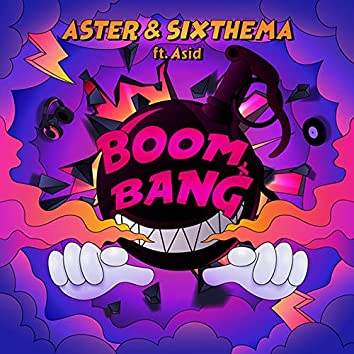 Boom Bang (feat. Asid)