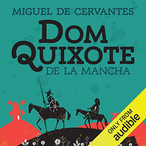 Dom Quixote de la Mancha [Don Quixote] audiobook cover art