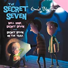 Secret Seven: Well Done, Secret Seven & Secret Seven on the Trail
