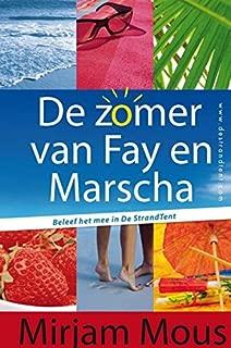 De zomer van Fay en Marscha: bind up De StrandTent deel 1 en 2