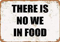 食べ物には私たちがいません、ブリキのサインヴィンテージ面白い生き物鉄の絵金属板ノベルティ