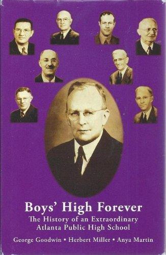 Boys' High Forever: The History of an Extraordinary Atlanta Public High School