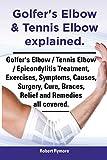 Golfer's Elbow & Tennis Elbow Explained. Golfer's Elbow / Tennis Elbow / Epicondylitis