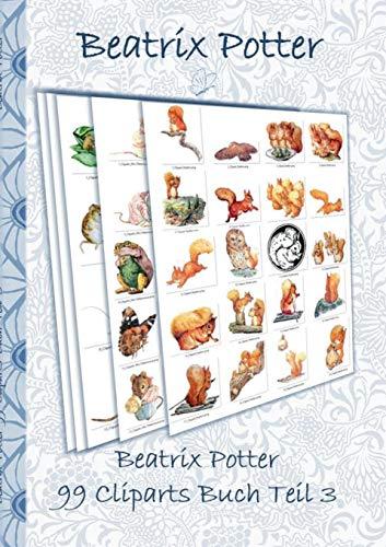 Beatrix Potter 99 Cliparts Buch Teil 3 ( Peter Hase ): Sticker, Icon, Clipart, Cliparts, download, Internet, Dropbox, Original, Filzer, Bleistift, ... Erwachsene, Geschenkbuch, Geschenk