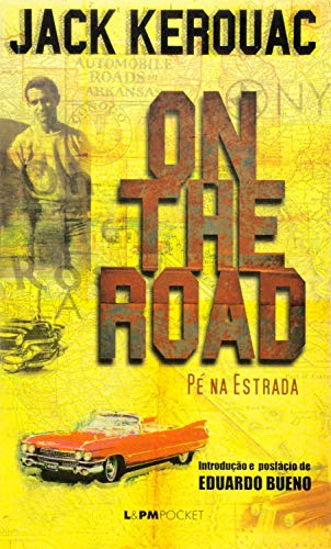 On the Road: Pé na Estrada