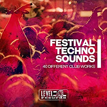 Festival Techno Sounds (40 Different Club Works)