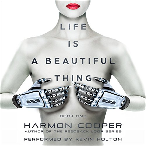 Life Is a Beautiful Thing audiobook cover art