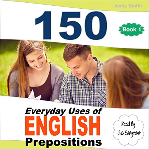 150 Everyday Uses of English Prepositions audiobook cover art