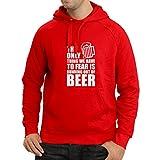lepni.me Sudadera con Capucha Temor a quedarse sin Cerveza: para una Fiesta, Camisas Divertidas para Beber Cerveza, sarcástico, Humor (XX-Large Rojo Blanco)