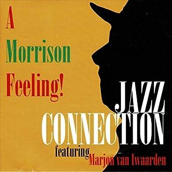 A Morrison Feeling!
