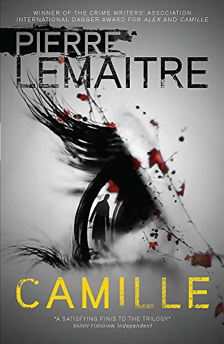 Camille: The Final Paris Crime Files Thriller (The Paris Crime Files, Band 3)