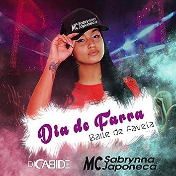 Dia de Farra (Baile de Favela)