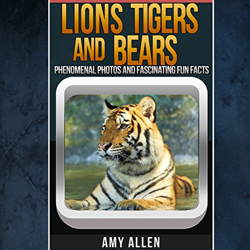 Lions, Tigers, and Bears audiobook cover art