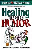 Healing Through Humor: Fabulous Jokes From the Happy Hunters