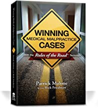 Winning Medical Malpractice Cases with Rules of the Road Technique