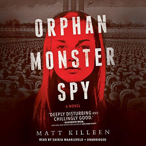 Orphan Monster Spy Audiobook By Matt Killeen cover art