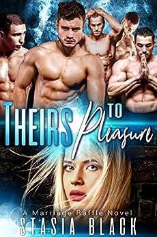 Theirs to Pleasure: Jonas's Clan (Marriage Raffle Book 2) by [Stasia Black]