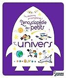 L'Univers (L'encyclopédie des petits)