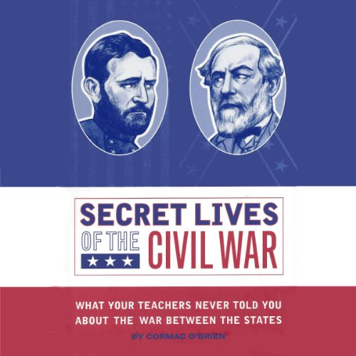 Secret Lives of the Civil War audiobook cover art