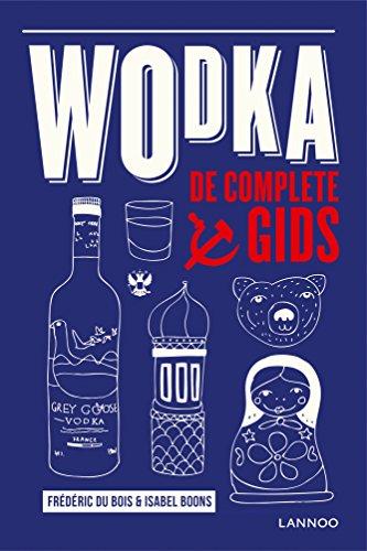 Wodka: De complete gids