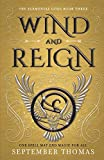 Wind and Reign: The Elemental Gods Book Three