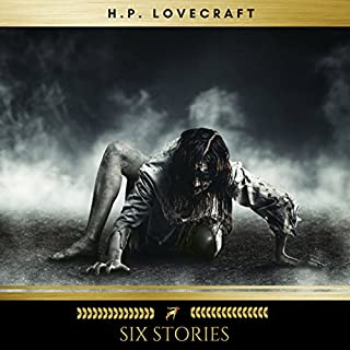 Six H.P. Lovecraft Stories audiobook cover art