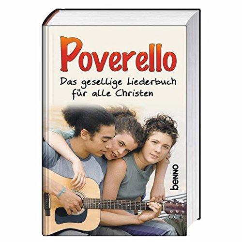 Poverello: Das gesellige Liederbuch für alle Christen