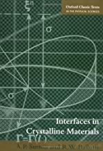 Interfaces in Crystalline Materials (Oxford Classic Texts in the Physical Sciences (51))