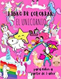 EL UNICORNIO - LIBRO DE COLOREAR: para niños a partir de 3 años (Spanish Edition)