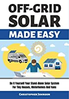 OFF GRID SOLAR MADE EASY Front Cover