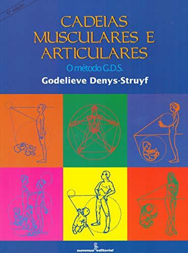 Cadeias Musculares E Articulares. O Método G.D.S. (Em Portuguese do Brasil)