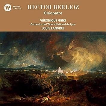 Berlioz: Cléopâtre