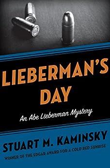 Lieberman's Day (The Abe Lieberman Mysteries Book 3) by [Stuart M. Kaminsky]