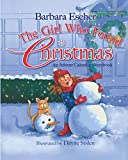 The Girl Who Found Christmas: An Advent Calendar Storybook: An Advent Calendar Storybook