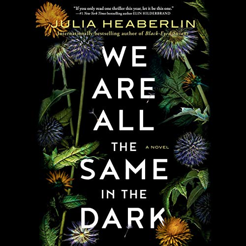 Page de couverture de We Are All the Same in the Dark