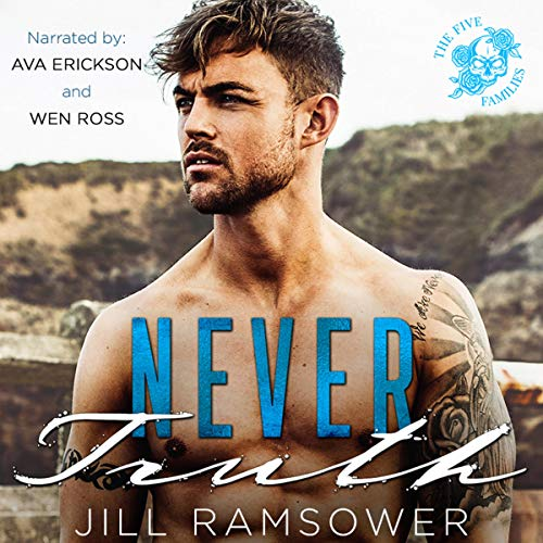 Never Truth (A Mafia Romance) Audiobook By Jill Ramsower cover art