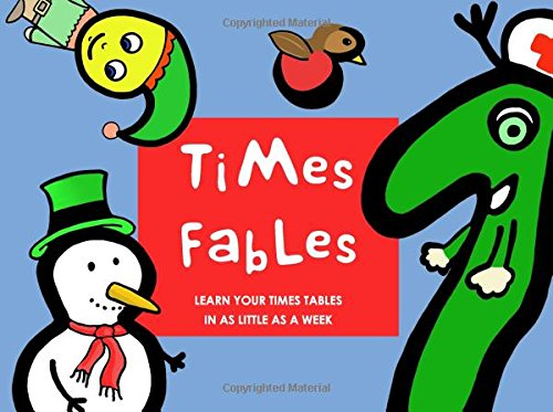 Times Fables: Learn your times tables in as little as a week