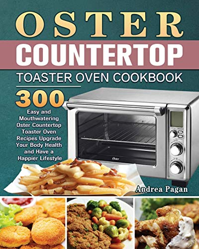 Oster Countertop Toaster Oven Cookbook