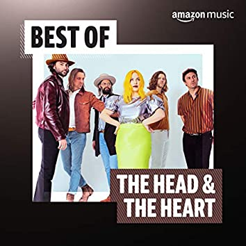 Best of The Head & The Heart